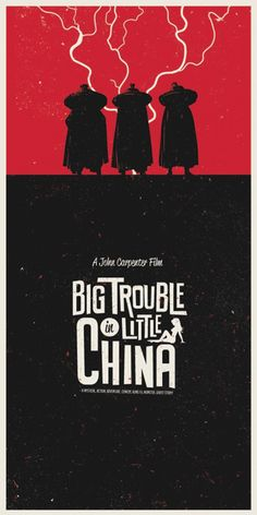 Big Trouble in Little China  Totaly kitsch movie and I love it!