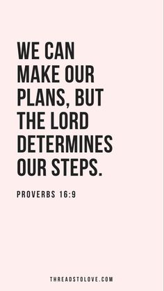 """We can make our plans, but the Lord determines our steps."" ‭‭Proverbs‬ ‭16:9‬ ‭NLT‬‬ // Christian iPhone Wallpapers, scripture art, inspirational iPhone backgrounds, motivational iPhone wallpapers, verse of the day, scripture of the day, bible verse art"