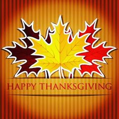 October 2018 is Canadian Thanksgiving Day Thanksgiving Pictures For Facebook, Thanksgiving Images For Facebook, Happy Thanksgiving Canada, Thanksgiving Verses, Happy Thanksgiving Wallpaper, Thanksgiving Messages, Thanksgiving Blessings, Thanksgiving Invitation, Thanksgiving Greetings
