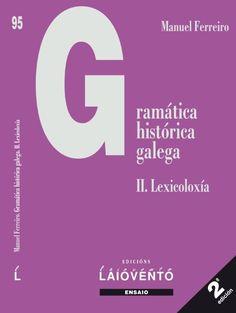gramática histórica galega ferreiro - Búsqueda de Google Libros, Journals, Google Search