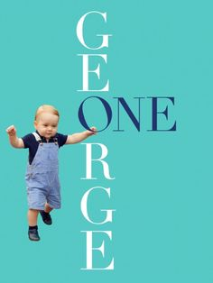 George is One / Hard to believe a year has passed. I remember like it was yesteday