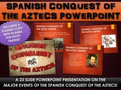 Spanish Conquest of the Aztec Empire - PowerPoint with Student Copy! (23 Slides) - This 23 slide PowerPoint Presentation centers on the major events, themes and history of the Spanish conquest of the Aztec empire during the Age of Exploration. The PowerPoint includes vibrant images, transitions and animations that will liven up your discussion and lesson on the Spanish conquest of the Aztec empire during the Age of Exploration.