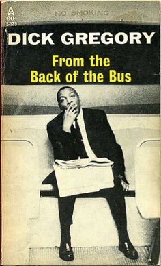 Dick Gregory, From the Back of the Bus, paperback cover (1965)
