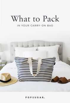 12 Things to Pack in Your Carry-On Bag
