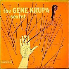 Gene Krupa Sextet #2, label: Clef MGC- 152 (1954) Design David Stone Martin.