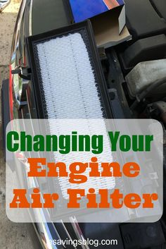 Changing Your engine Air Filter