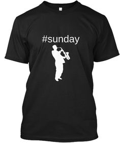 sax is always a win with a blues chilled melody and enjoying the day. Great quality ship worldwide Enjoy your sax Blues, Sunday, Ship, Mens Tops, T Shirt, Women, Fashion, Supreme T Shirt, Moda