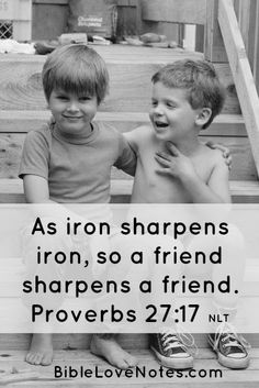 Proverbs 27:17 - God uses the blessing of friendship in so many ways!