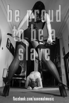Be proud to be a #slave http://www.nanemah.pl/ http://www.facebook.com/nanemahmusic #femdom #femaledomination #bdsm