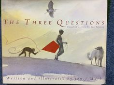 The Three Questions by John Muth