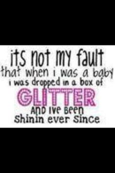 glitter =)