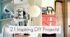 21 Inspiring DIY Projects. Can't wait to try some of these!