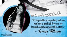 It's impossible to be perfect, and you won't do a god job if you're too focused on proving yourself to others. Amazons Women, Belief Quotes, Realist Quotes, Unbreakable Kimmy Schmidt, Jessica Williams, Graduation Quotes, The Daily Show, More Words, Good Job
