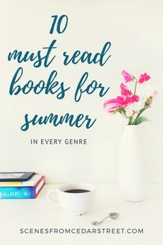 10 of the BEST books to read this summer!