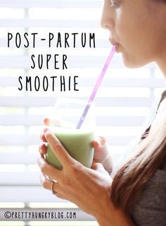 My Post-Partum Super Smoothie -  Helps balance hormones and burn fat naturally,(Plus it's delicious!)