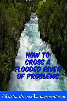 Learn from the Israelites when they were crossing the flooded River Jordan to enter their Promised Land how to cross your own flooded river of problems.