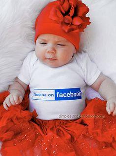 "Baby ""Famous on Facebook"" #geek girl"