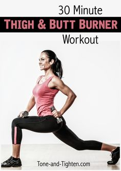 30 Minute at-home Thigh and Butt Burner Workout on Tone-and-Tighten.com