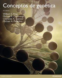 Conceptos de genética / William S. Klug... [et al.]. Pearson, 2013