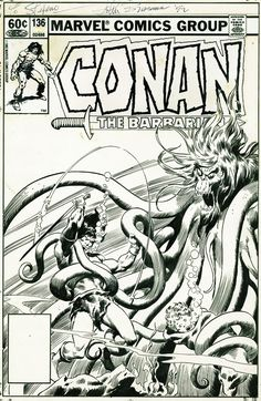 Conan the Barbarian cover by John Buscema. Black And White Artwork, Black N White Images, Roman, Comic Frame, Brush Background, Fantasy Heroes, John Buscema, Frank Frazetta, Conan The Barbarian