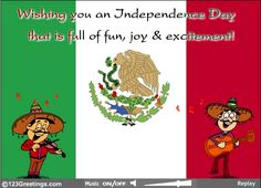 """""""Viva México"""", Wish your Mexican friends a  happy #MexicanIndependence day with this #ecard."""