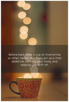 Chamomile Tea before bedtime can help you to sleep better. Receive Free Weekly Guided Meditations + Tea Tips at http://www.SipandOm.com.