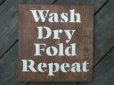 Wash Dry Fold Repeat stained wood sign, Laundry room wood sign,  Laundry sign by…