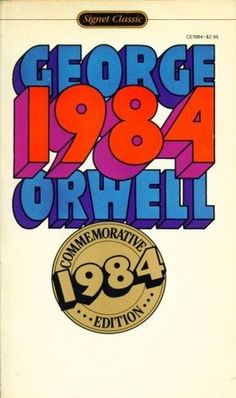 What influenced George Orwell to make 1984?