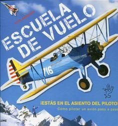 ¡Bienvenido a la Escuela de vuelo! Prepárate para volar con este libro, que incluye más de 30 fichas de aviones. http://xlpv.cult.gva.es/cginet-bin/abnetop/O7869/ID98d5aef2?ACC=101