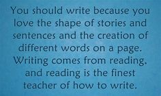 You should write because ...