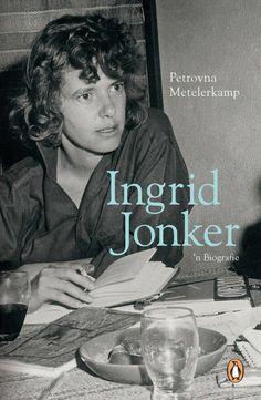 Ingrid Jonker 'n Biografie by Metelerkamp, Petrovna South African Artists, Penguin Random House, Textbook, Author, Reading, Words, Fictional Characters, Kindle, Poetry