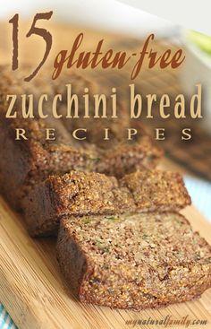 15 Gluten Free Zucchini Bread Recipes