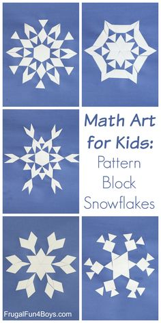 Math Art: Make Pattern Block Snowflakes – Frugal Fun For Boys and Girls Math Art: Make Pattern Block Snowflakes – Explore geometric shapes and patterns with this STEM activity.