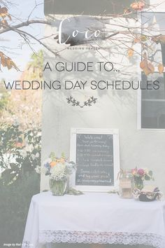 A Guide to... Wedding Day Schedules.