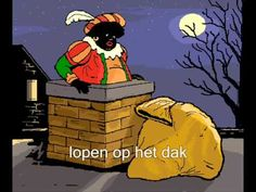 Zwarte Piet door de schoorsteen, Black Pete is black because he's covered in soot. Not because if his race. Holland, Youtube, Teaching Kids, December, Arts And Crafts, Santa, Superhero, History, Disney Characters