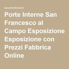 Porte Interne San Francesco al Campo Esposizione con Prezzi Fabbrica Online