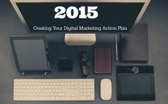 Preparing Your 2015 Digital Marketing Action Plan Now #digital #marketing