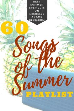 Best Summer Ever Songs of the Summer Beach Playlist - songs music spotify top 40 pop country song