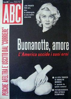 Marilyn Monroe on the cover of ABC magazine, August 12, 1962, Italy.  Photo by…