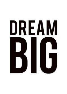 Black and white typography poster | Print Dream Big | Nice prints online