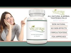 Vagifirm review - How Vaginal tightening pills work
