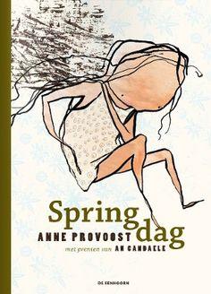 Anne Provoost. Springdag. Plaats: P/PROV.