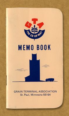 Oh man, this is so amazing looking.     GTA The Co-Op Way Memo Book. Grain Terminal Association. St. Paul, Minnesota 55164.