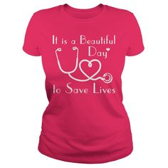 a beautiful day to save lives nurse nursing shirt