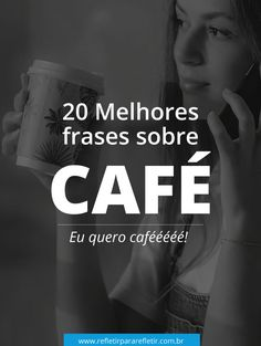 FRASES SOBRE CAFÉ The best phrases about coffee, one of the most beloved drinks in Brazil! Momento Cafe, Vegetable Drinks, Interesting Quotes, Healthy Eating Tips, Tea Recipes, Coffee Time, Coffee Shop, Mood, Thoughts