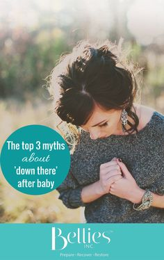 The top 3 myths about 'down there' after baby - Bellies Inc Mummy Tummy, After Giving Birth, Diastasis Recti, Baby Belly, Pelvic Floor, After Baby, After Pregnancy, Core, Abs