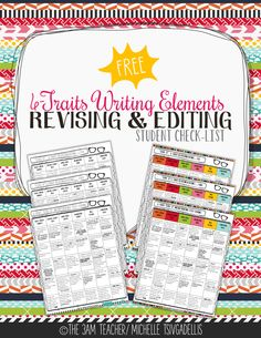 FREE 6-Traits Writing Elements Revising Editing Student Checklist Printable by The 3AM Teacher!!! NEWLY REVISED!!