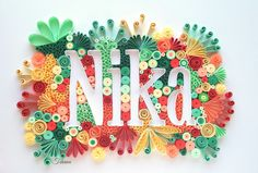 Quilled name, quilled Nika, colorful quilling by Tihana Poljak