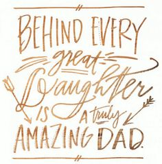 25 Lovely Father Daughter Quotes | SayingImages.com
