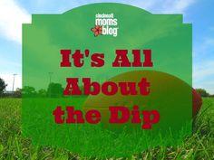 It's All About the Dip | Cincinnati Moms Blog